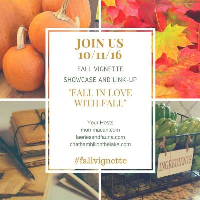 Fall In Love With Fall – Fall Vignette Link Up
