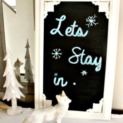 Winter Decor, Home Decor, Chalkboard, DIY, Refurbish, Crafts