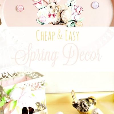 Cheap Spring Decorations