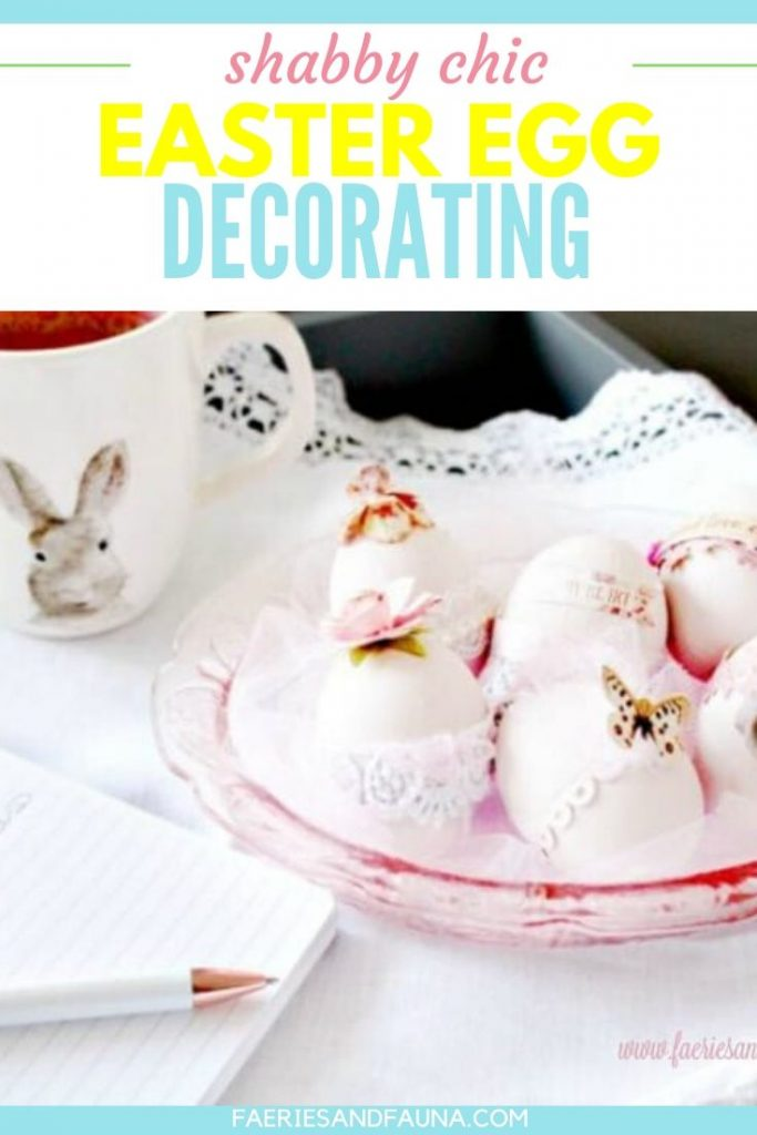 Easy Easter craft, how to decorate shabby chic Easter eggs