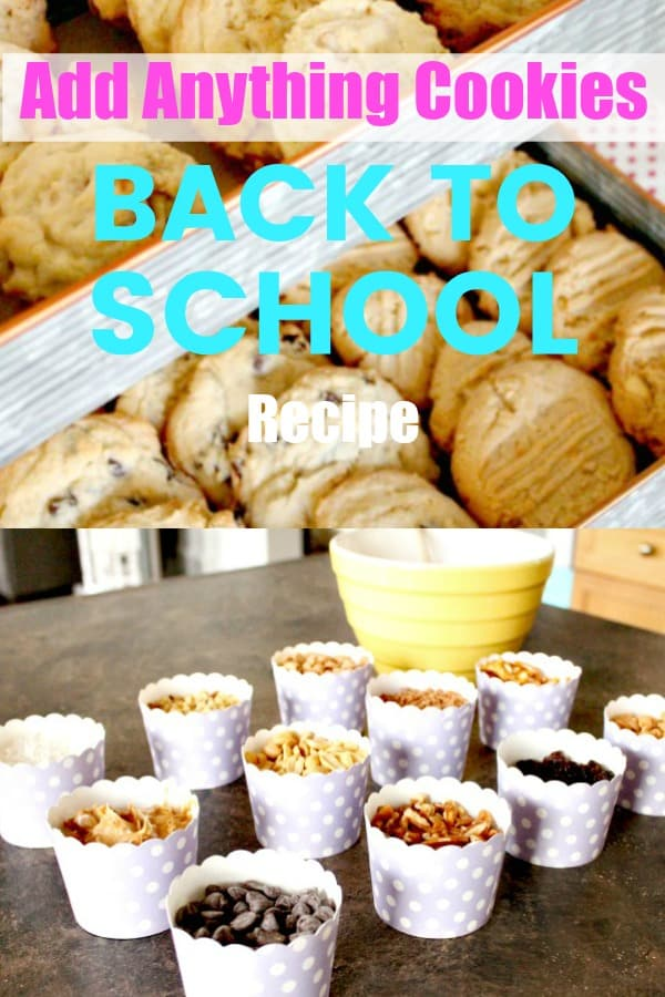 Add Anything Cookie Recipe for back to school.