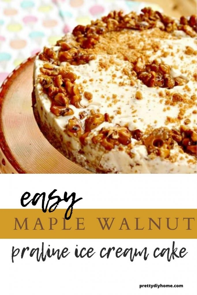 A maple walnut flavoured ice cream cake with crunchy praline topping.