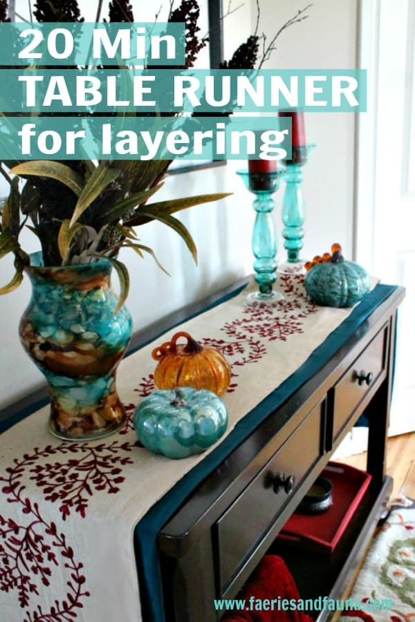Easy to make table runner for layering fall decor.