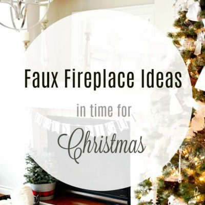 DIY Faux Fireplace Ideas for Christmas