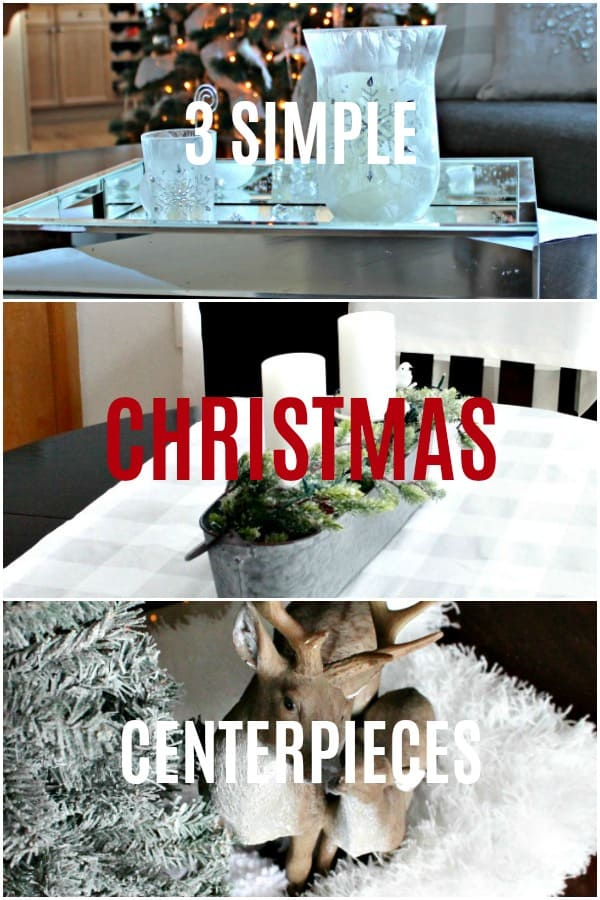 3 Simple centerpiece ideas for Christmas in three styles