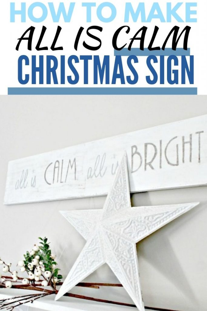 Handmade Christmas wood sign with saying. A white wood diy christmas sign that says all is calm all is bright