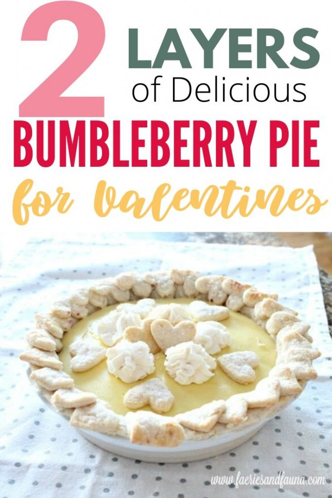 Bumbleberry pie recipe with lemon custard for Valentines.