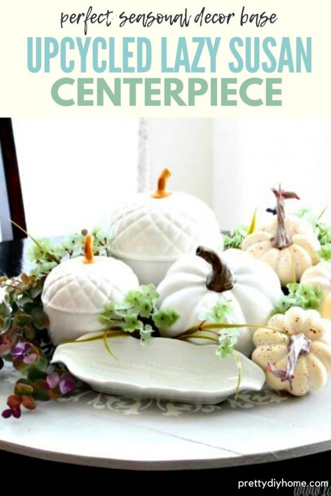 Ugly thrift store turn table becomes a pretty fall centerpiece lazy susan.