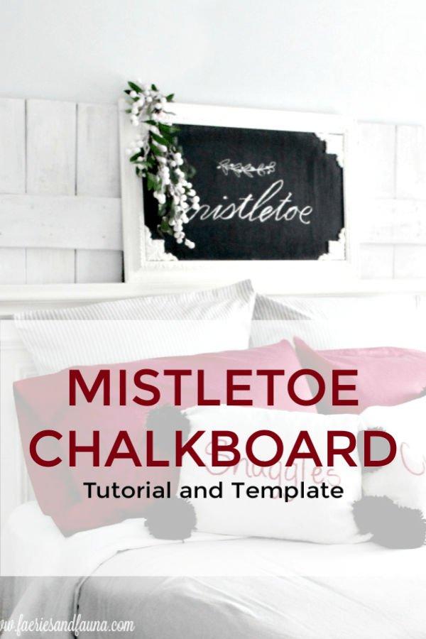 Mistletoe Chalkboard craft for Christmas decorating.