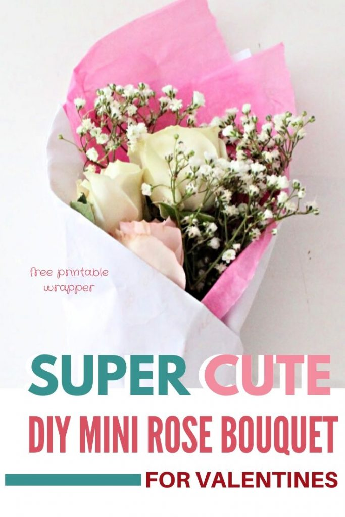 A tutorial on how to wrap a Valentine flower with roses, babies breath and free Valentine printable romantic wrapper.