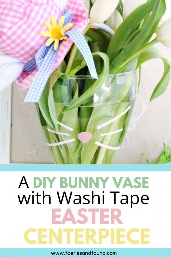 An Easy Easter craft using Washi tape. Make a DIY Bunny Vase for a sweet DIY Easter centerpiece.