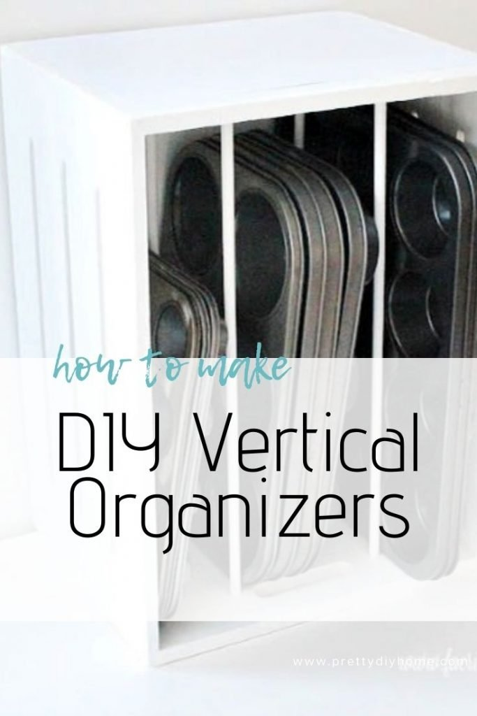Easy to make DIY vertical bakeware boxes for the pantry full of baking tins stored vertically.