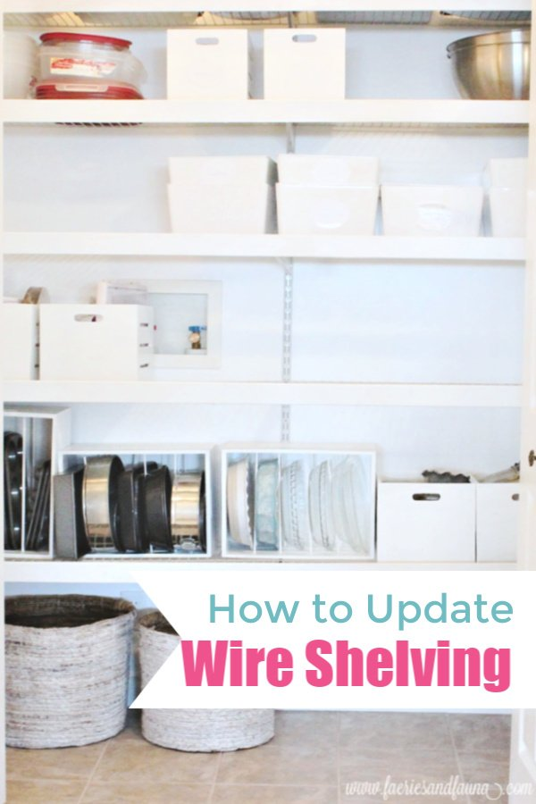 DIY wire shelving update .