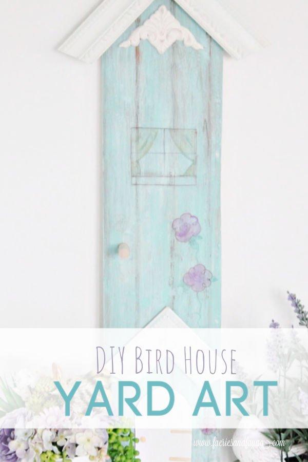 DIY yard art or garden art inspired by a bird house