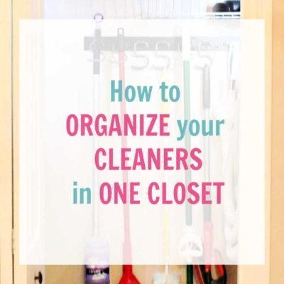 How to Organize Cleaning Supplies for the Last Time
