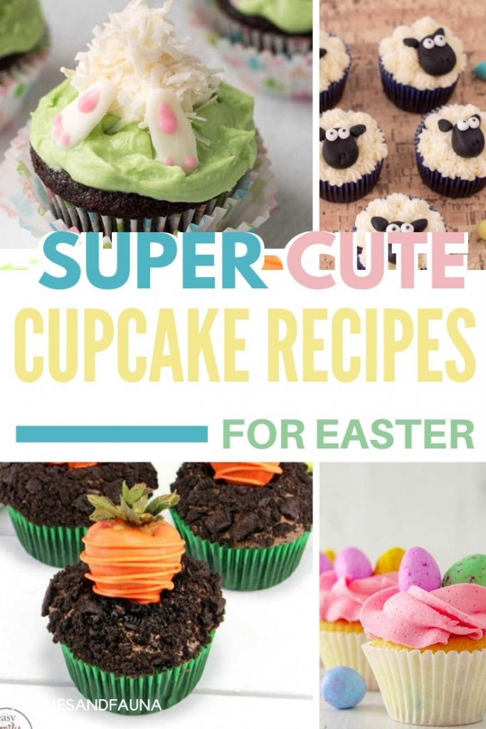 Easy to decorate Easter cupcake recipes for kids.