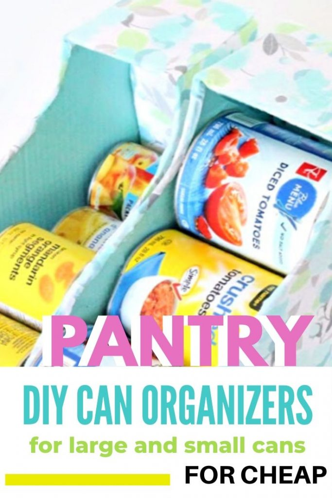 Homemade DIY Can Organizers for the Pantry.