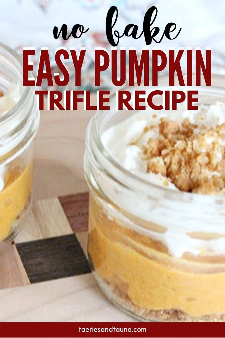 An easy no bake pumpkin trifle recipe. Such an easy thanksgiving desserts idea for a crowd.