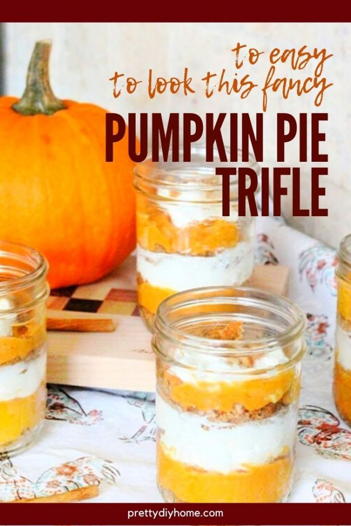 From scratch Pumpkin Pie trifle layered in large jars with gingerbread crust and praline crunch