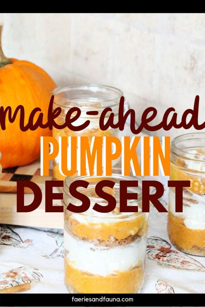 Easy make ahead no bake Pumpkin dessert for Thanksgiving or Fall. Mason jars filled with pumpkin, cream cheese, whipped cream, and cinnamon.