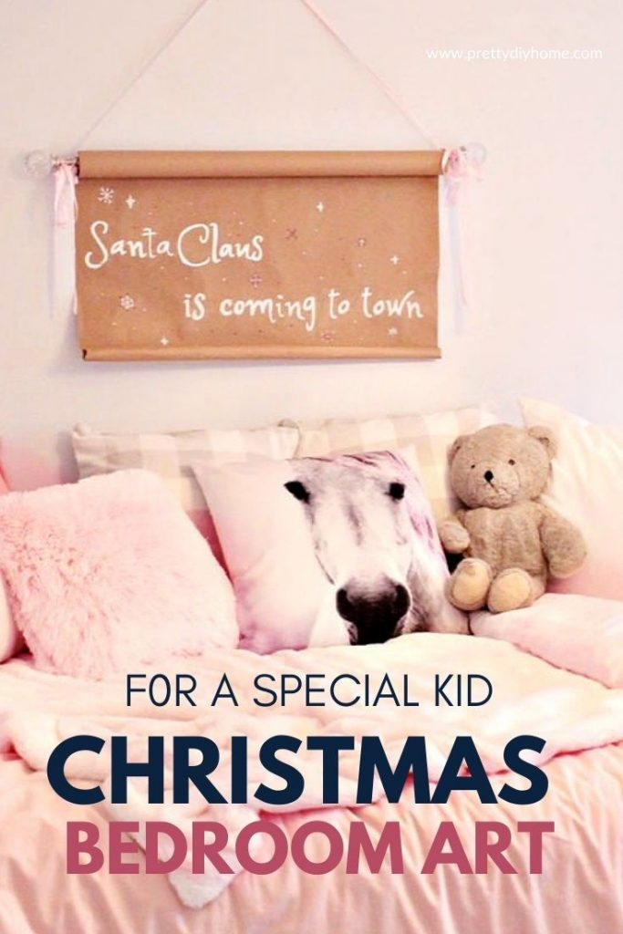 Easy Santa Claus is Coming to Town Paper Scroll sign over a little girl's bed in pink.