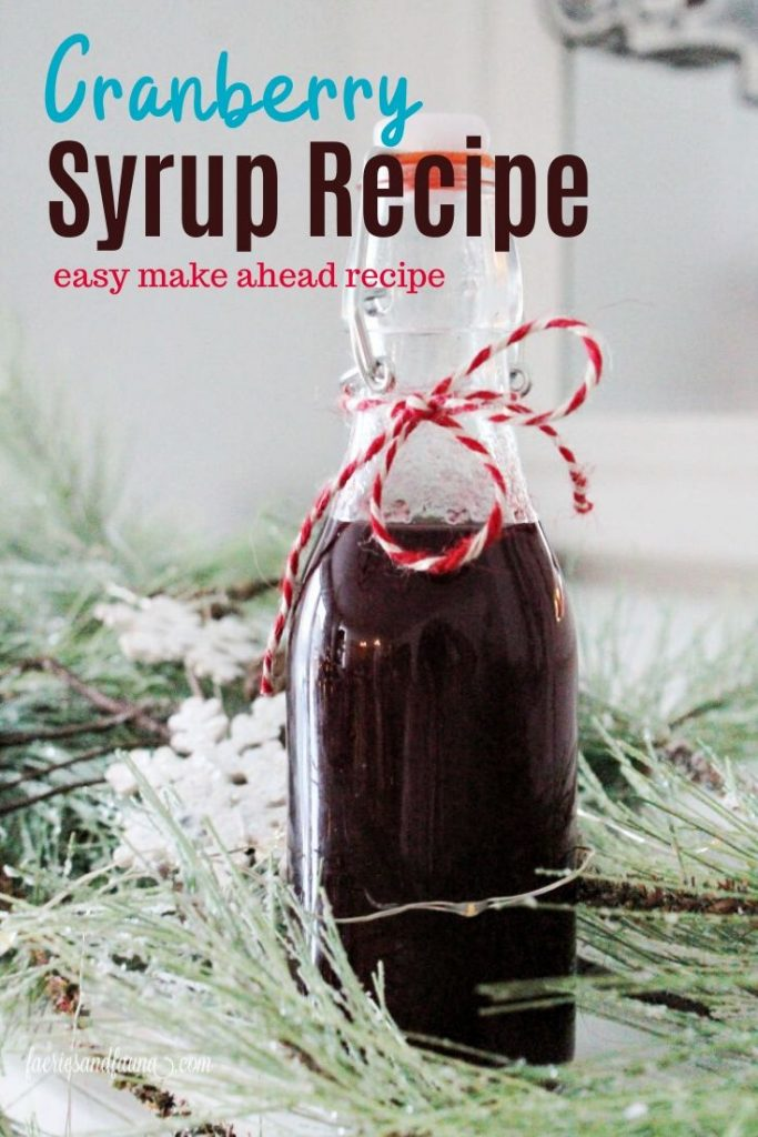 Homemade Cranberry Syrup an easy make ahead recipe for Christmas breakfast
