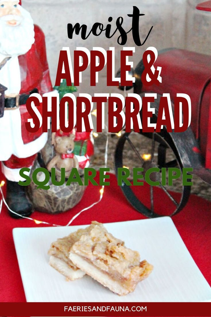 Apple and shortbread squares recipe. A from scratch holiday recipe