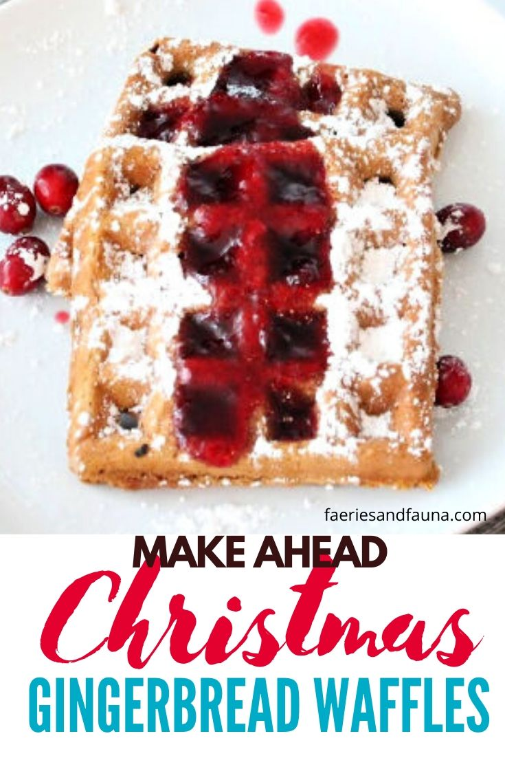 From scratch gingerbread waffle recipe with homemade cranberry syrup.