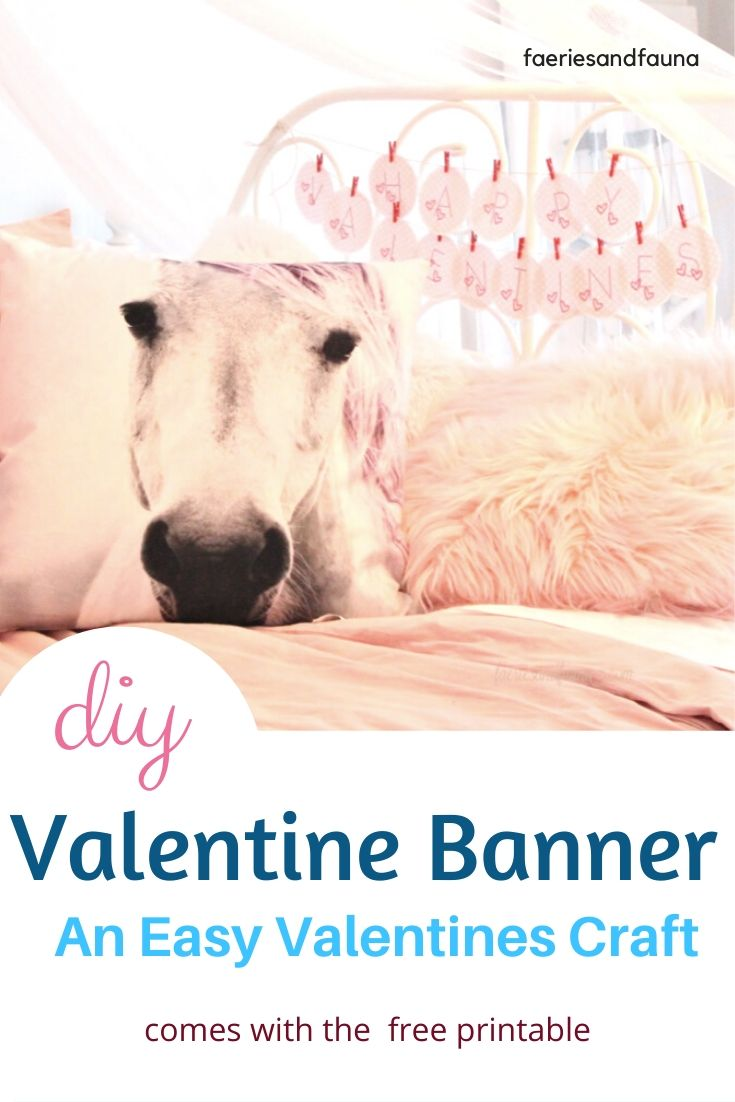 Using free Valentines printables creating a Happy Valentines banner.