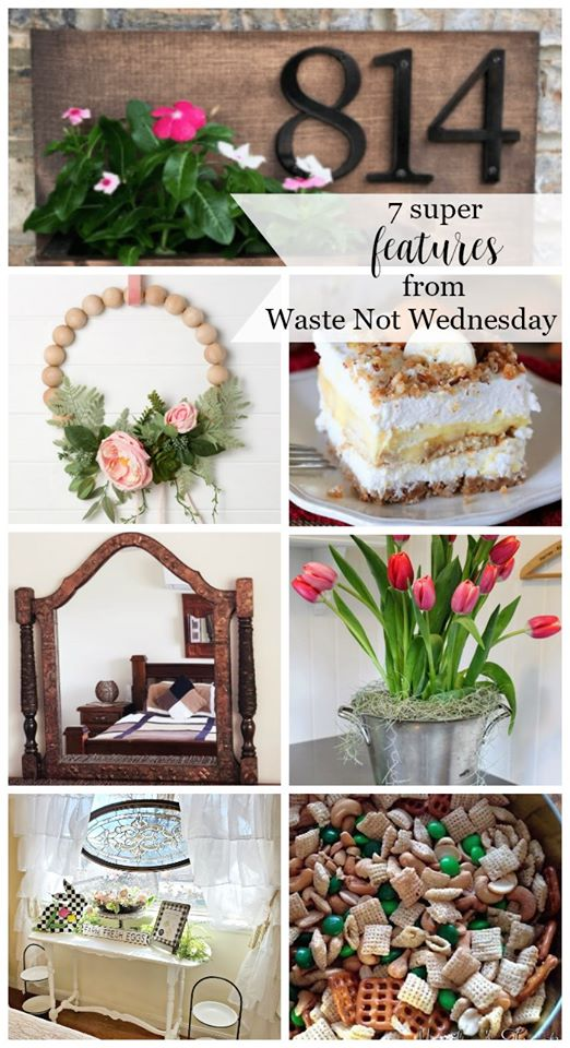 Waste Not Wednesday link party featured crafts, diy, recipes, and Spring projects.