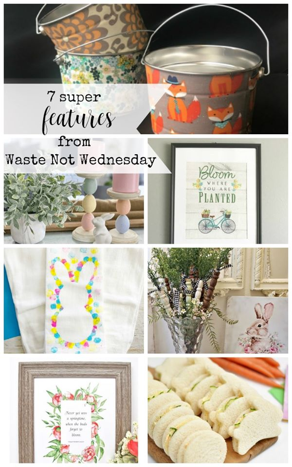 The featured posts of the Waste not Wednesday link party 196