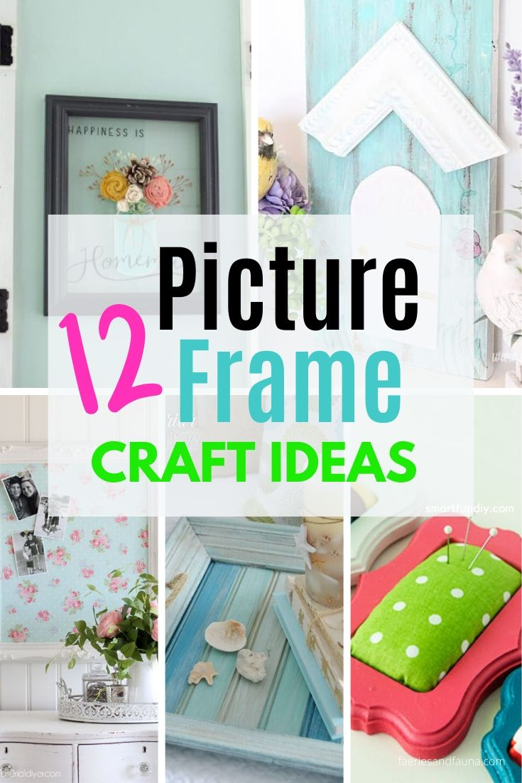A selection of DIY Picture frame craft ideas, a bulletin board, wall art, outdoor wall art, a coastal frame and a vertical garden made using frames.