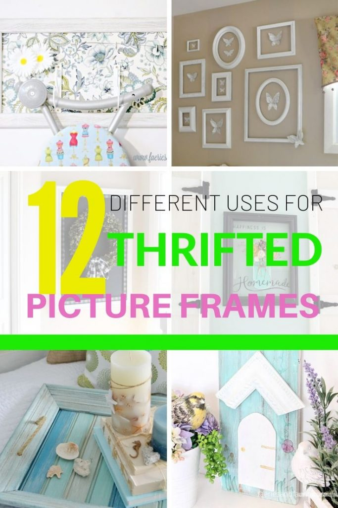 12 Different Picture Frame craft idea using thrift store and old frames.