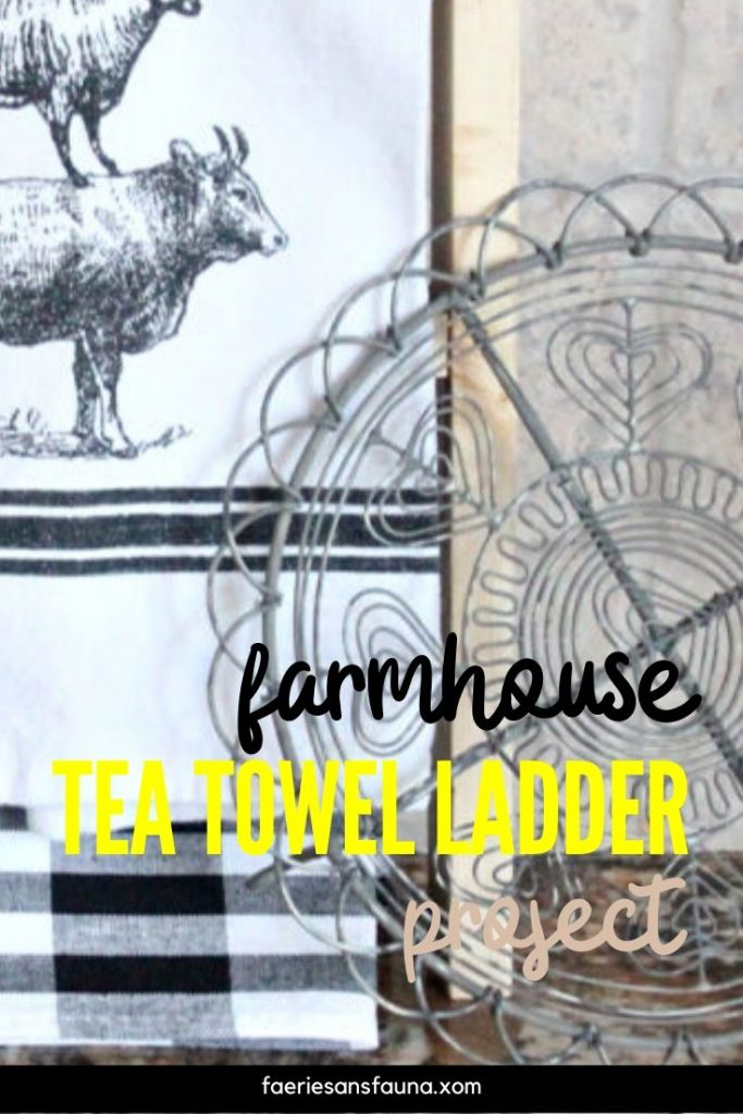 Farmhouse kitchen decor display with a homemade diy tea towel ladder.