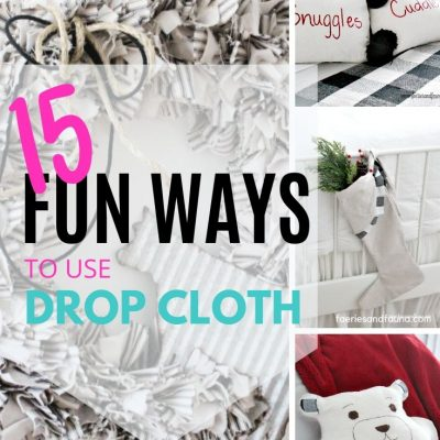 15 Unique Drop Cloth Project Ideas