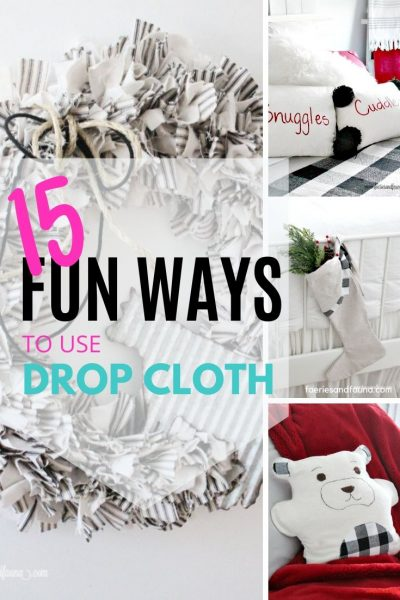 A collection of the Best DIY Drop Cloth Craft with Step by Step Tutorials.