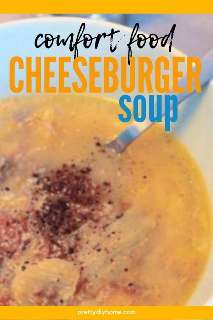 Cheese burger soup in a bowl an easy one pot meal.