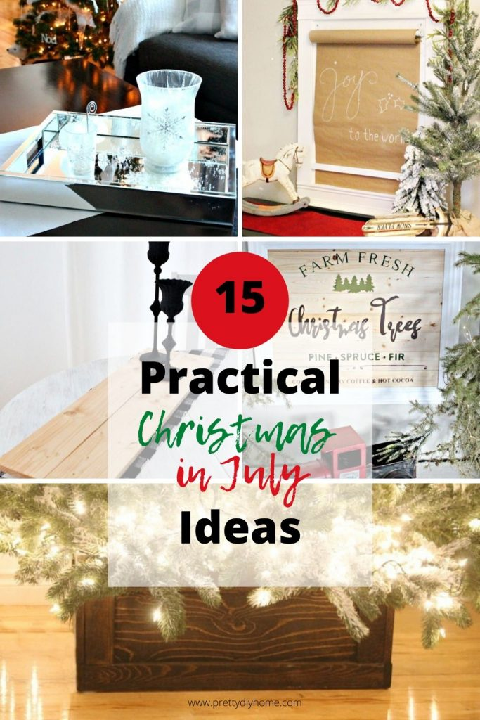 A collage of Christmas in July DIY Projects to save money and stress from the Christmas holidays.