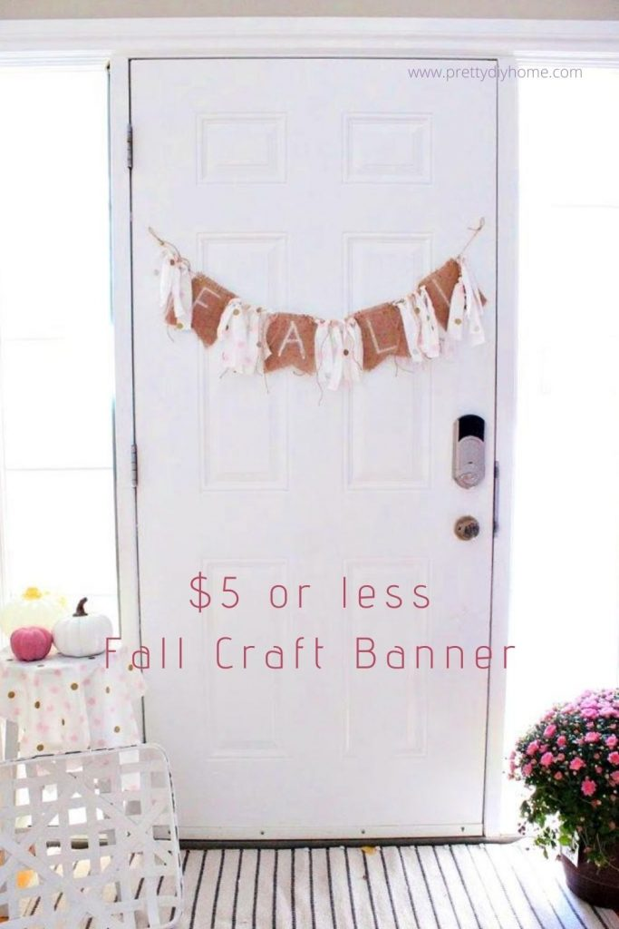 Dollar Tree Fall Rag Banner in Pink and Burlap