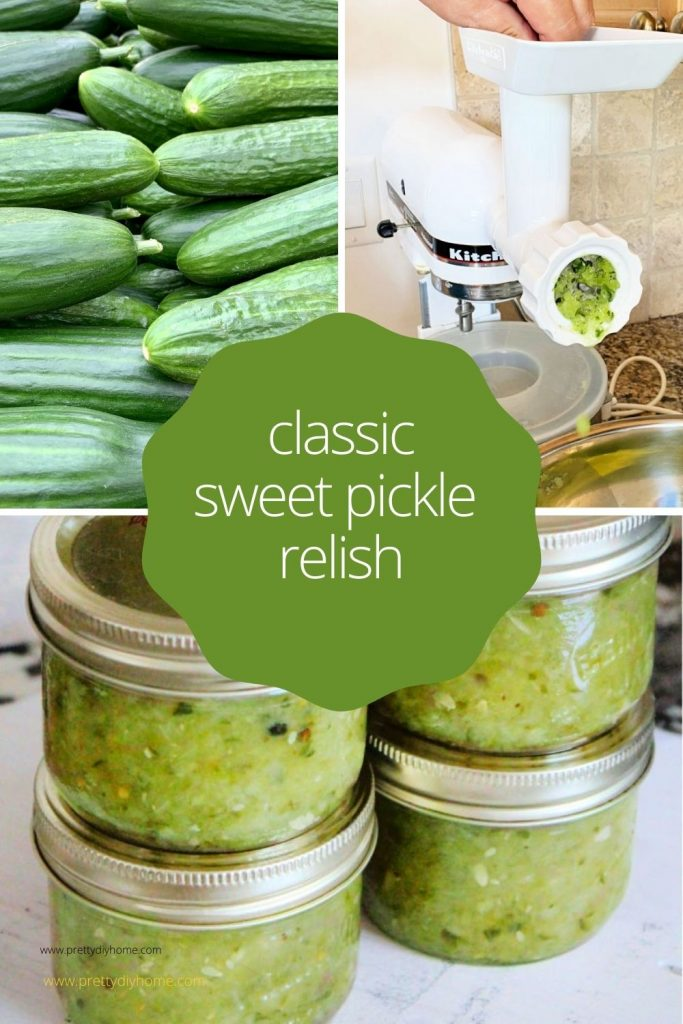 A collage with fresh cucumbers, cucumbers being grinded, and finally jars of fresh homemade sweet pickle relish in canning jars.