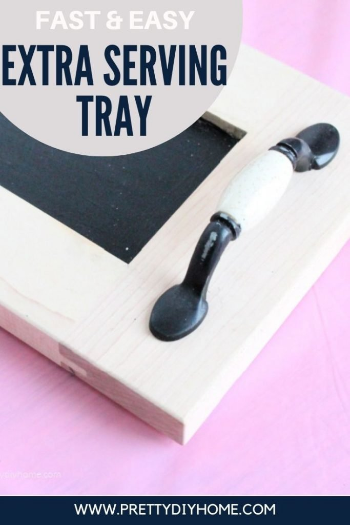A DIY Tray with chalkboard finish for writing labels and serving.