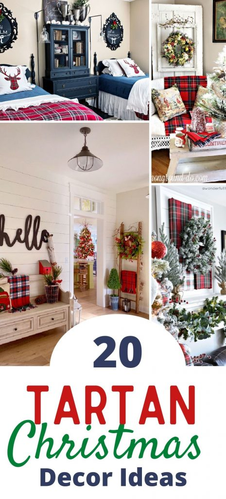 A gathering of tartan plaid Christmas decoration ideas to decorate the holiday home.