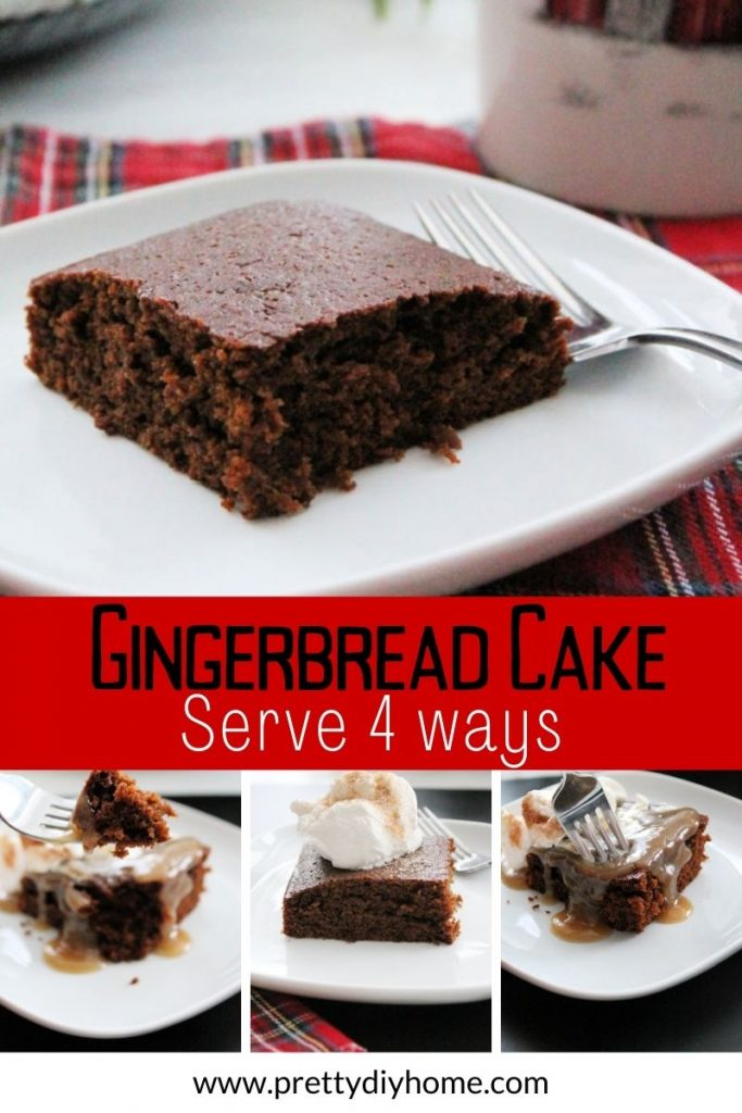 Four different ways to serve gingerbread cake.