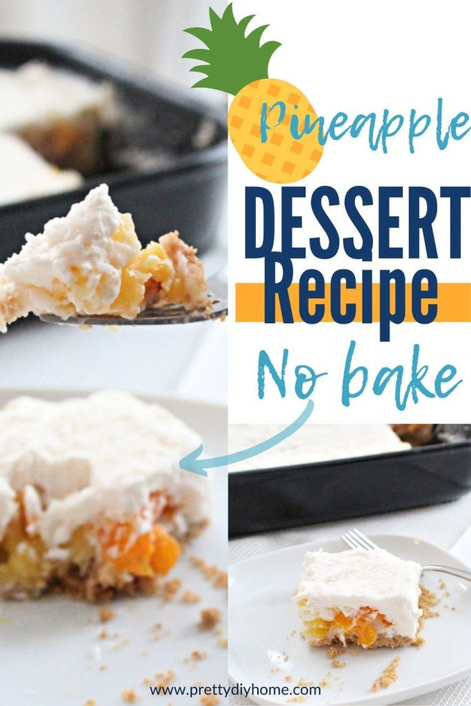 An easy no bake pineapple dessert made with crushed pineapple, canned mandarins, coconut and real whipping cream.