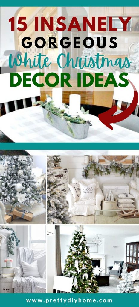 A collection of white Christmas decor ideas, some have sparkle and glamourous elegant looks, others are calm and serene farmhouse styles.