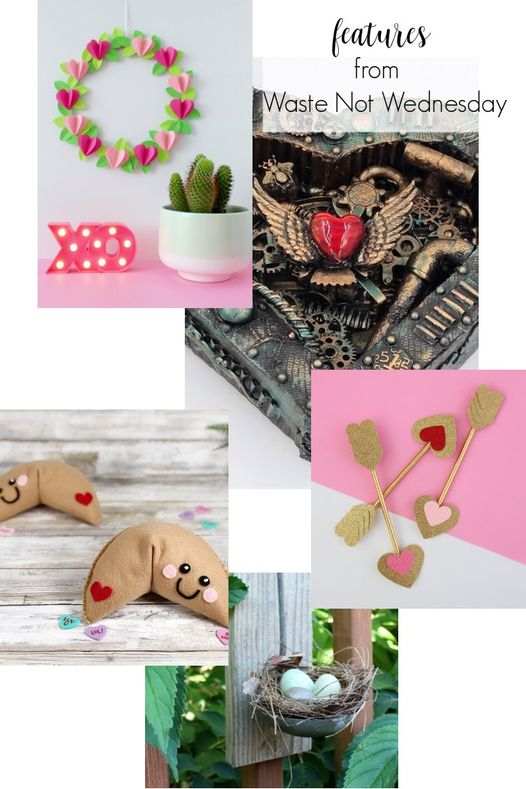 A collage of the featured posts including a paper valentine wreath, paper cupid arrows, adorable fortune cookie pillows and steam punk heart.