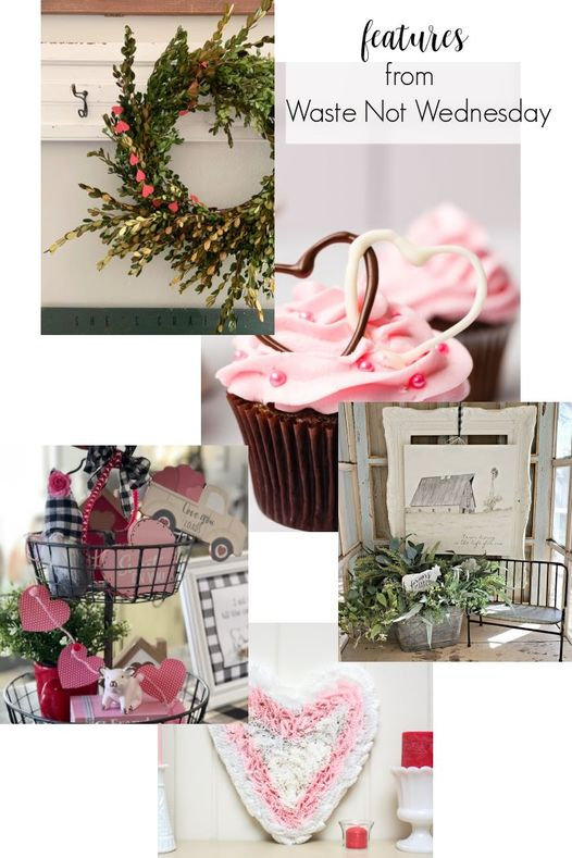 A collage with Valentines Crafts, Home farmhouse home decor, Valentine cupcakes, and a Valentine tiered tray.