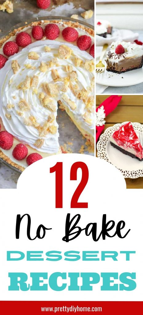 A collage of various No Bake Dessert Recipe ideas, some are chocolate, others have berries, most have whipping cream. They are all easy no bake make ahead dessert ideas that are great for summer entertaining.