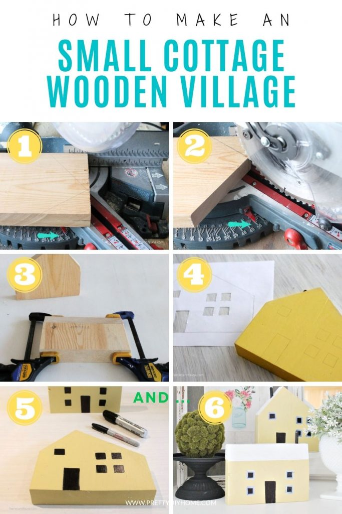 A collage of the various steps needed to makea small cottage wooden village for cheap. All the steps from cutting scrap wood, to tracing the pattern and finally painting, and arranging them in a pretty farmhouse vignette.