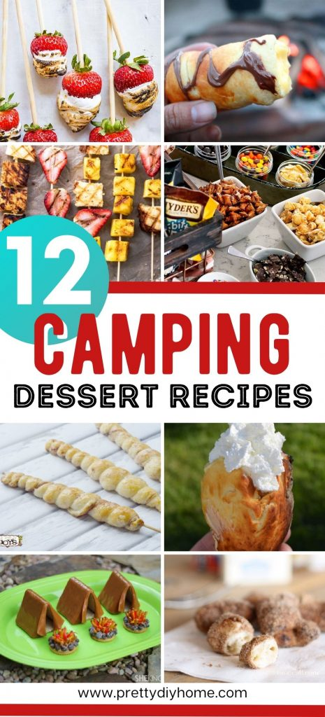 A collage of easy camping dessert recipes including desserts in a bag, dessert skewers, and toasted treats.